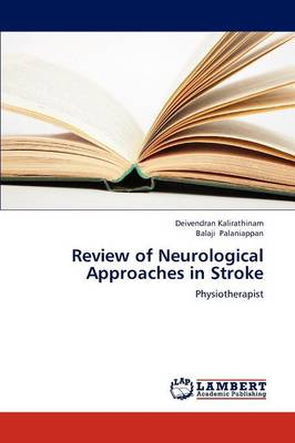 Review of Neurological Approaches in Stroke