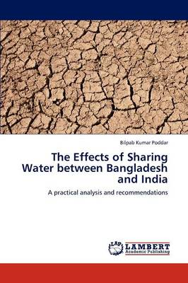 The Effects of Sharing Water Between Bangladesh and India