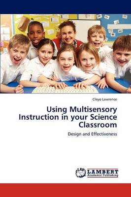 Using Multisensory Instruction in Your Science Classroom