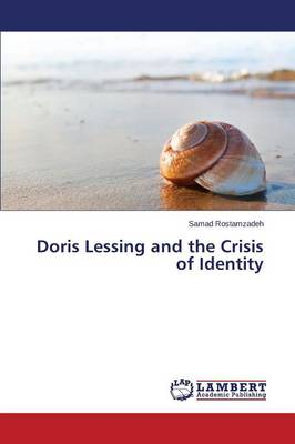 Doris Lessing and the Crisis of Identity