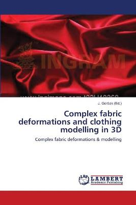 Complex Fabric Deformations and Clothing Modelling in 3D