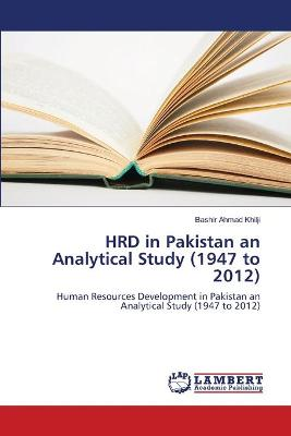 Hrd in Pakistan an Analytical Study (1947 to 2012)