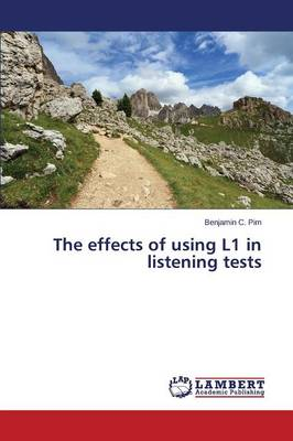 The Effects of Using L1 in Listening Tests