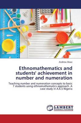 Ethnomathematics and Students' Achievement in Number and Numeration