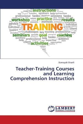 Teacher-Training Courses and Learning Comprehension Instruction