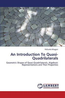An Introduction to Quasi-Quadrilaterals