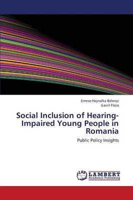 Social Inclusion of Hearing-Impaired Young People in Romania