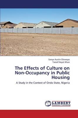 The Effects of Culture on Non-Occupancy in Public Housing