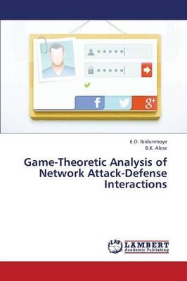 Game-Theoretic Analysis of Network Attack-Defense Interactions