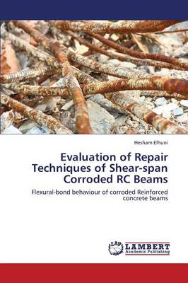 Evaluation of Repair Techniques of Shear-Span Corroded Rc Beams