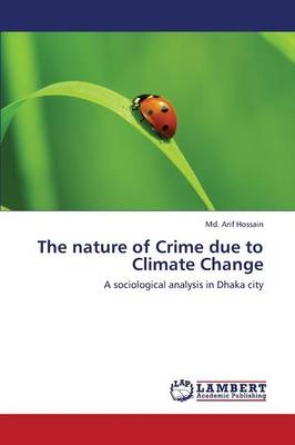 The Nature of Crime Due to Climate Change