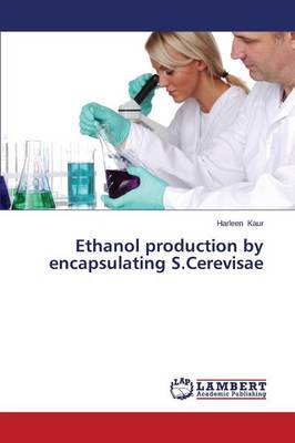 Ethanol Production by Encapsulating S.Cerevisae
