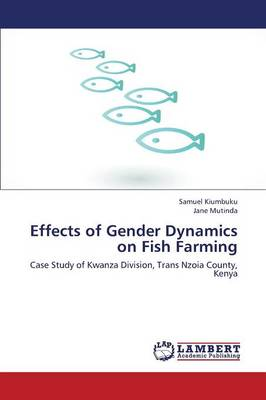Effects of Gender Dynamics on Fish Farming