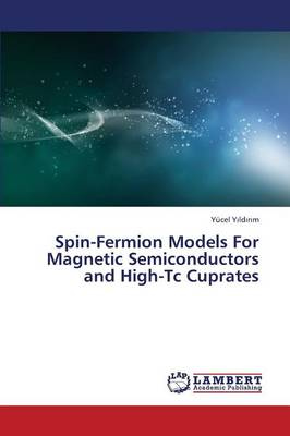 Spin-Fermion Models for Magnetic Semiconductors and High-Tc Cuprates