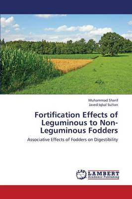 Fortification Effects of Leguminous to Non-Leguminous Fodders