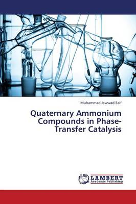 Quaternary Ammonium Compounds in Phase-Transfer Catalysis