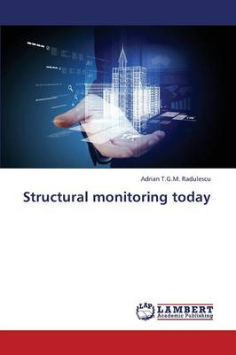 Structural Monitoring Today