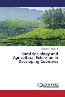 Rural Sociology and Agricultural Extension in Developing Countries