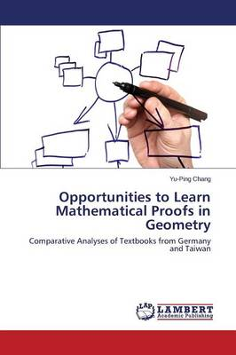 Opportunities to Learn Mathematical Proofs in Geometry