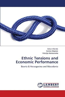 Ethnic Tensions and Economic Performance