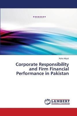 Corporate Responsibility and Firm Financial Performance in Pakistan