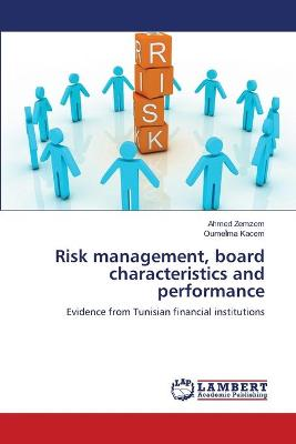 Risk Management, Board Characteristics and Performance