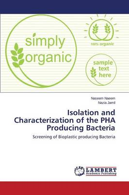 Isolation and Characterization of the Pha Producing Bacteria