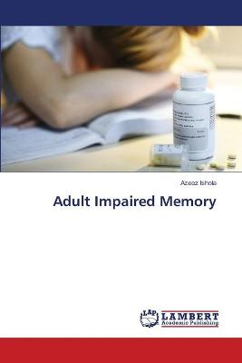 Adult Impaired Memory