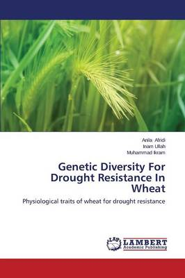 Genetic Diversity for Drought Resistance in Wheat