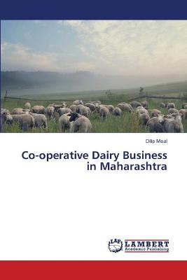 Co-Operative Dairy Business in Maharashtra