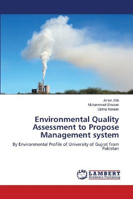 Environmental Quality Assessment to Propose Management System