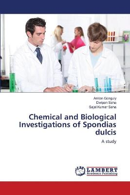 Chemical and Biological Investigations of Spondias Dulcis