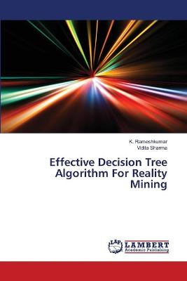 Effective Decision Tree Algorithm for Reality Mining