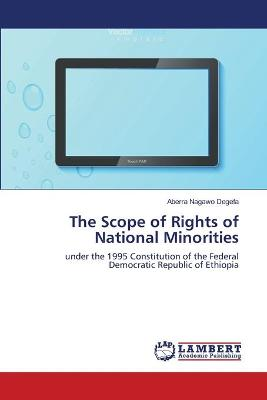 The Scope of Rights of National Minorities