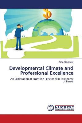 Developmental Climate and Professional Excellence