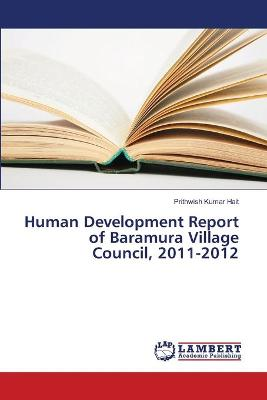 Human Development Report of Baramura Village Council, 2011-2012