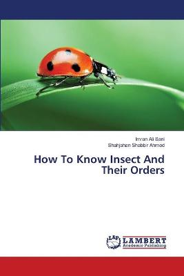 How to Know Insect and Their Orders