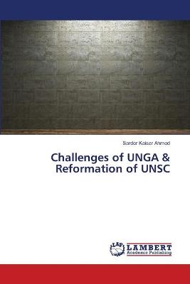 Challenges of Unga & Reformation of Unsc