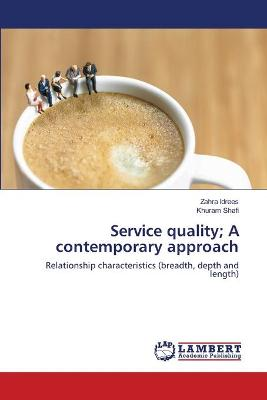 Service Quality; A Contemporary Approach
