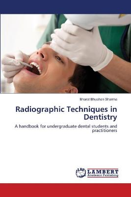 Radiographic Techniques in Dentistry