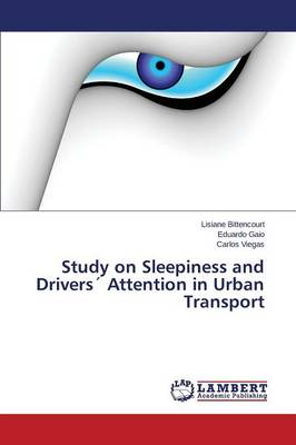 Study on Sleepiness and Drivers Attention in Urban Transport