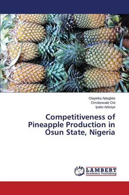 Competitiveness of Pineapple Production in Osun State, Nigeria
