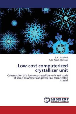 Low-Cost Computerized Crystallizer Unit