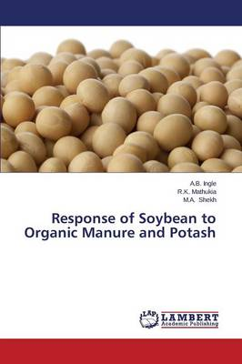 Response of Soybean to Organic Manure and Potash