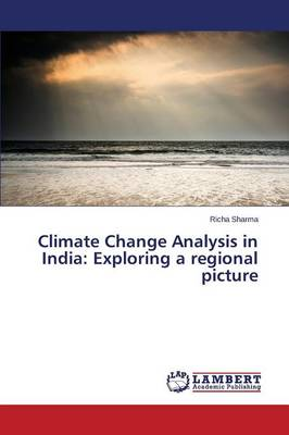 Climate Change Analysis in India: Exploring a Regional Picture