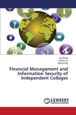 Financial Management and Information Security of Independent Colleges
