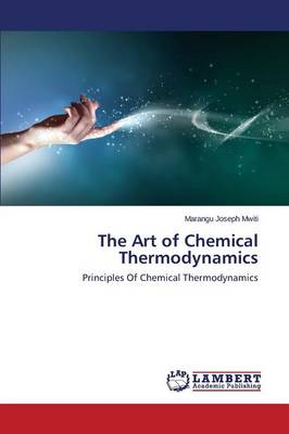 The Art of Chemical Thermodynamics