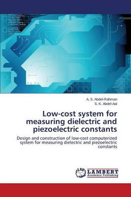 Low-Cost System for Measuring Dielectric and Piezoelectric Constants