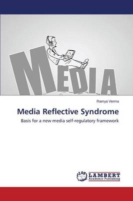 Media Reflective Syndrome