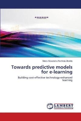 Towards Predictive Models for E-Learning